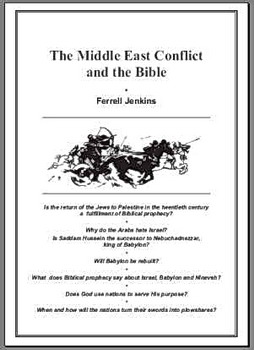 The Middle East Conflict and the Bible by Ferrell Jenkins