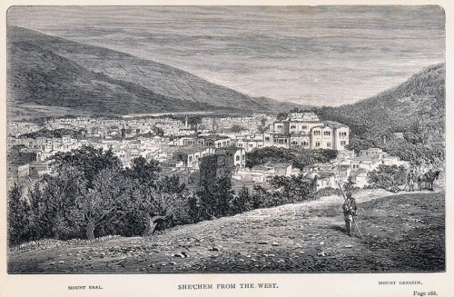Shechem from the West. McGarvey, Land of the Bible.