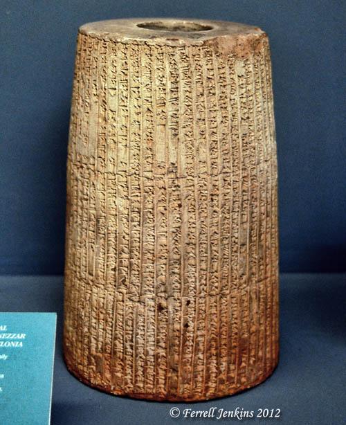 Nebuchadnezzar Cylinder Annal. Istanbul Archaeology Museum. Photo by Ferrell Jenkins.