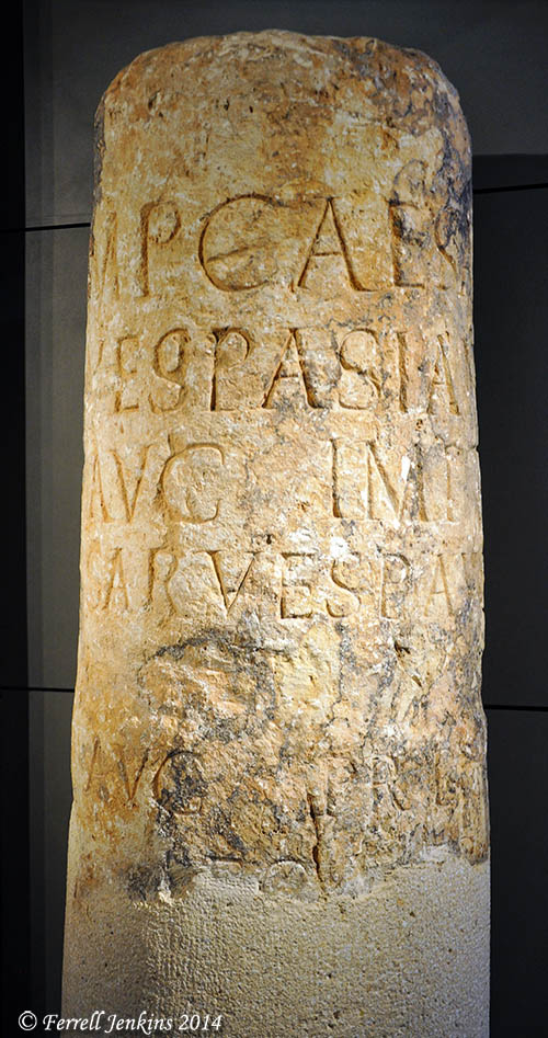 Roman milestone found near the Temple Mount in Jerusalem mentions Vespasian, Titus, and the Tenth Legion. Displayed in Israel Museum. Photo by Ferrell Jenkins.