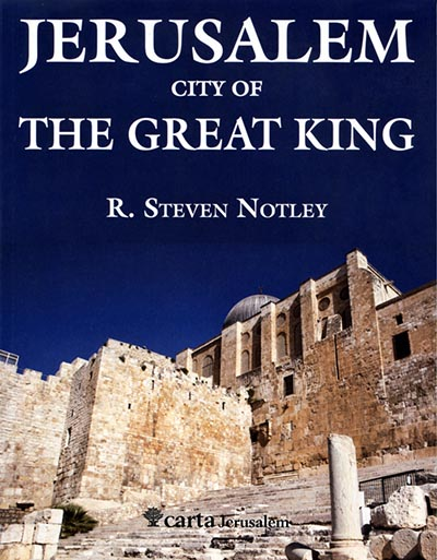 Notely, Jerusalem City of the Great King