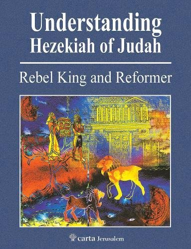 Carta Jerusalem's new Understanding Hezekiah of Judah.