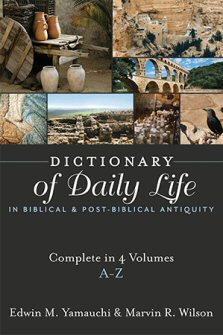 Dictionary of Daily Life in Biblical and Post-Biblical Antiquity, 4 volume set.